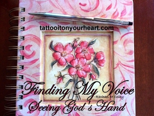 tattoo_it_on_your_heart_rachael_m_colby_finding_my_voice_seeing_gods-_hand-001