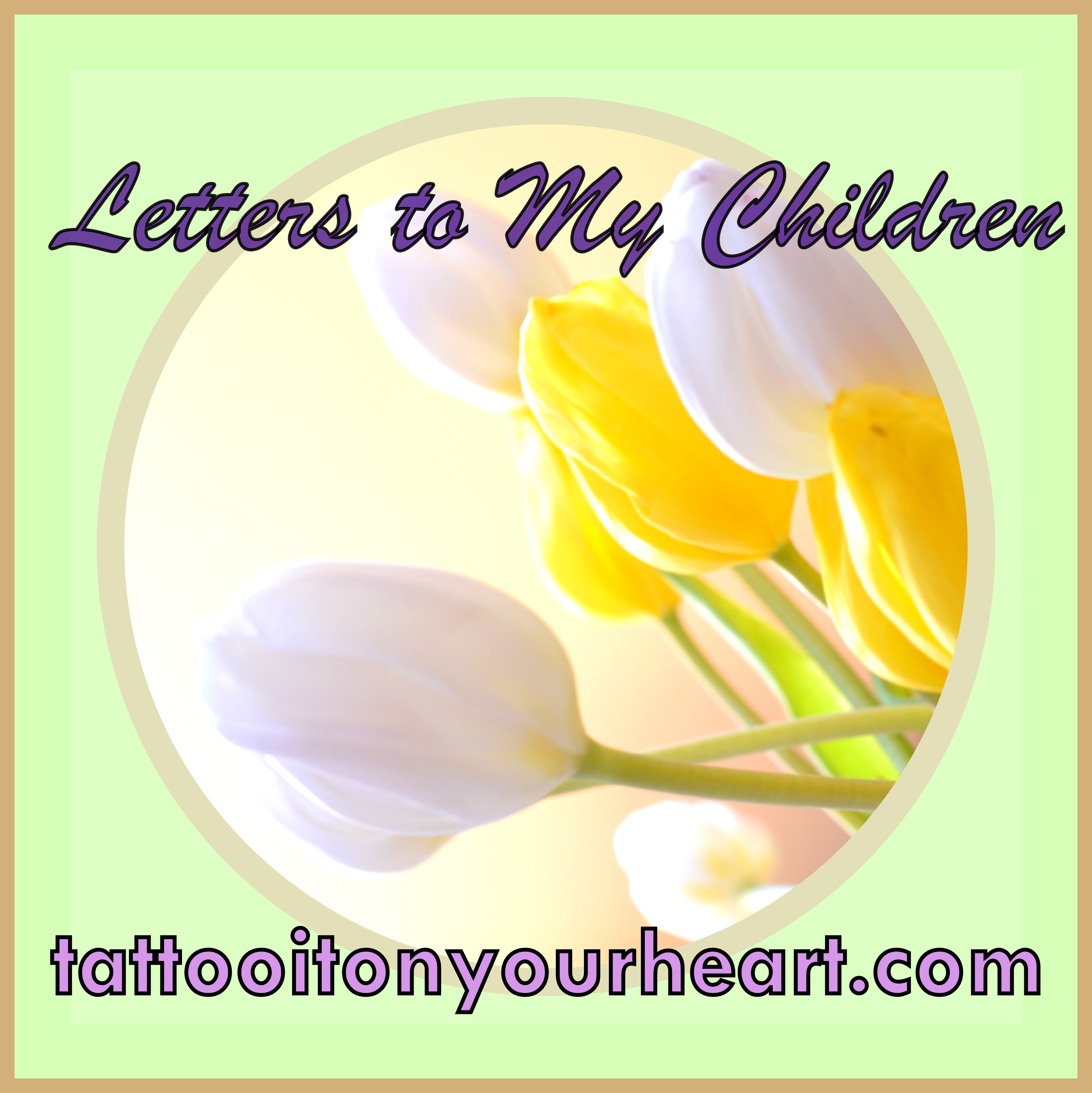 Tattoo_It_On_Your_Heart_Rachael_M_Colby_Letters_to_My_Children
