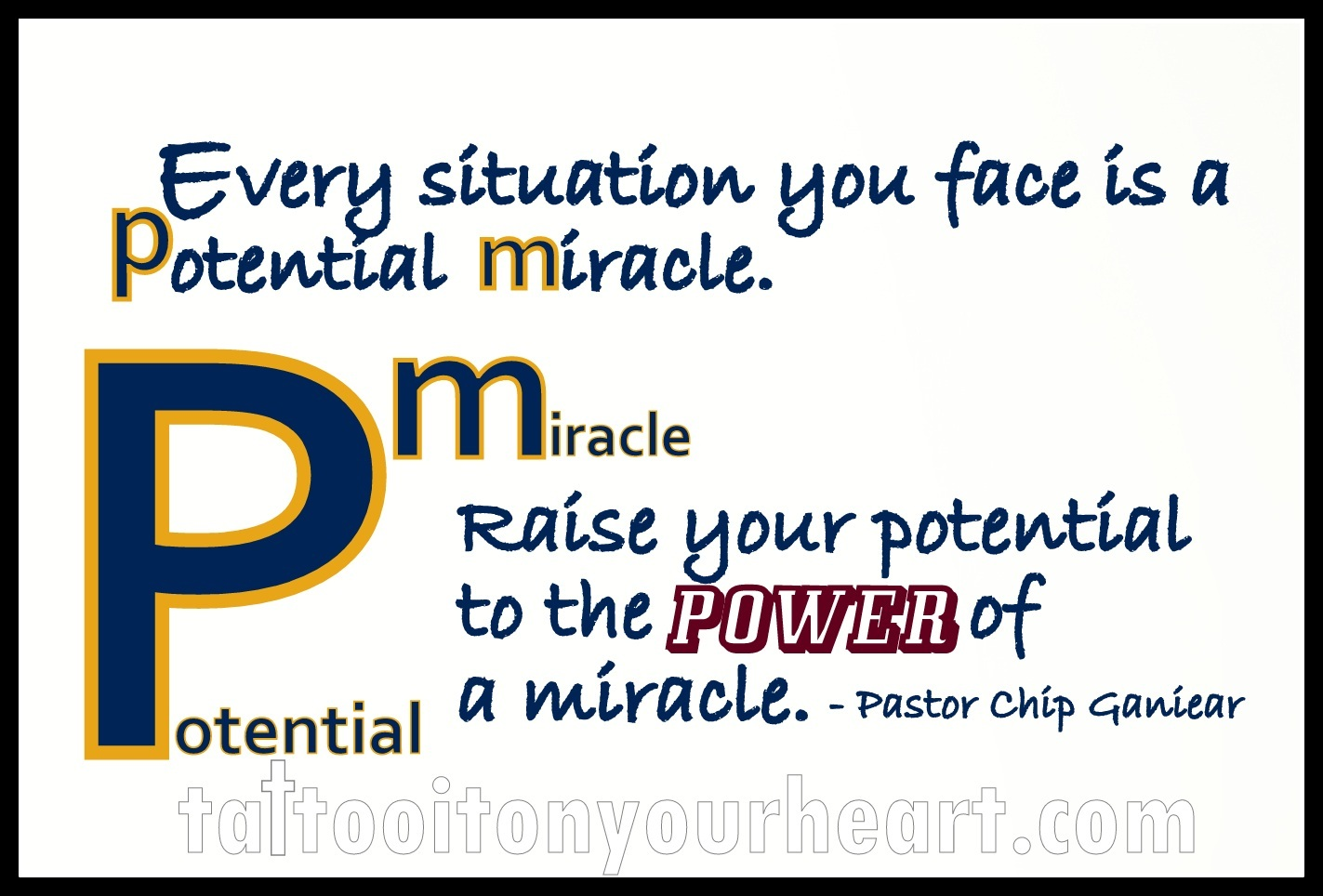 Tattoo-It_On_Your_Heart_CFM_Pastor_Chip_Ganiear_Potential_Miracle