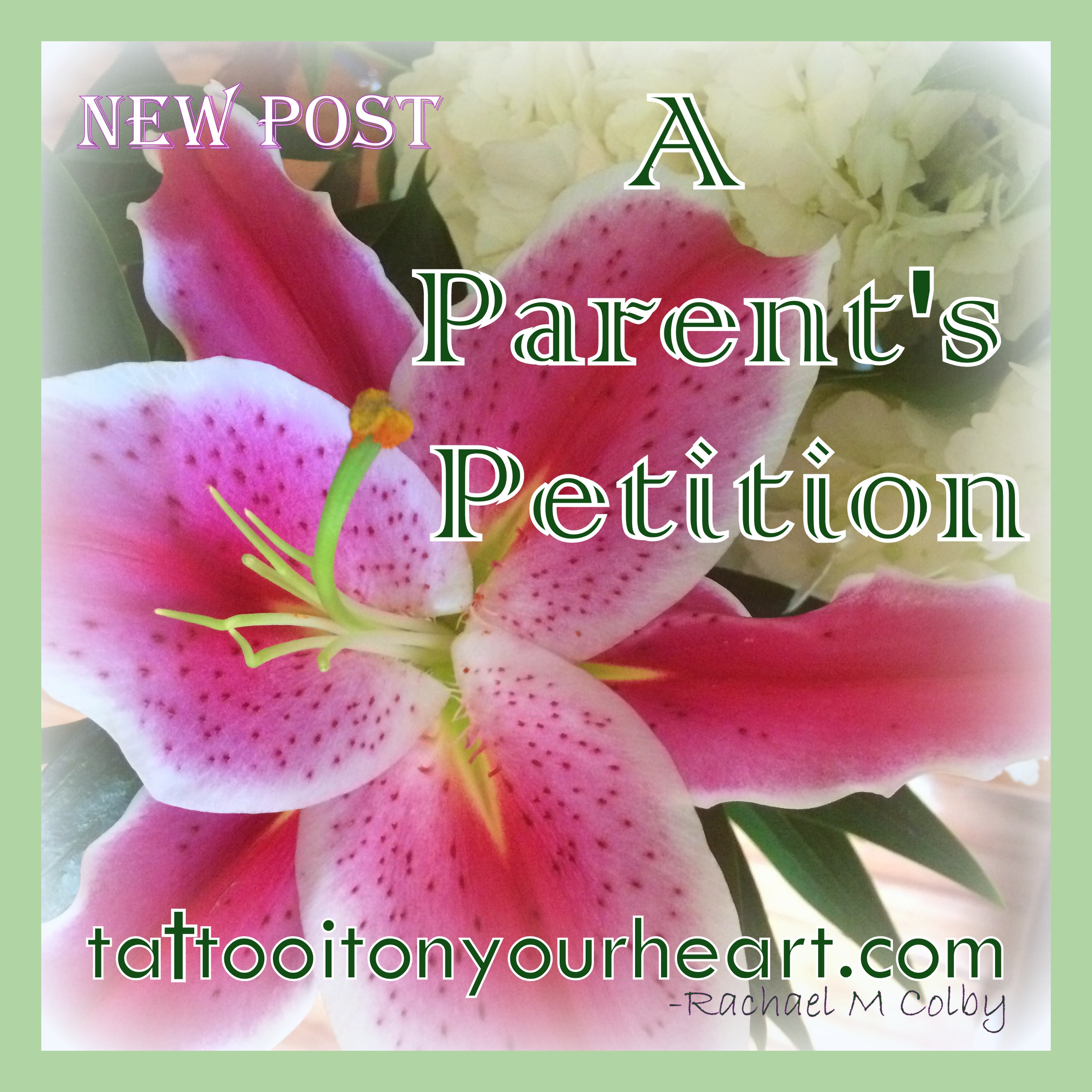 Tattoo_It_On_Your_Heart_Rachael_M_Colby_A_Parent's_Petition