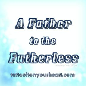 Tattoo_It_On_Your_Heart_Rachael_M_Colby_A_Father_to_the_Fatherless