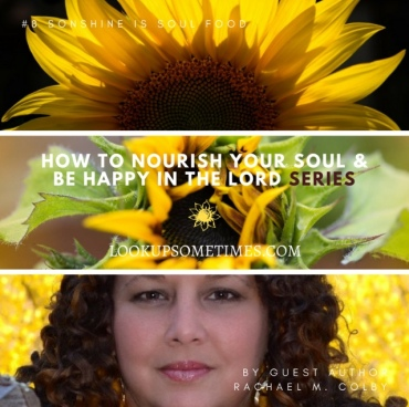 Look_Up-Sometimes_Pearl_Allard_How-to_Nourish_Your_Soul_Series_ Rachael_M_Colby_Son-Shine