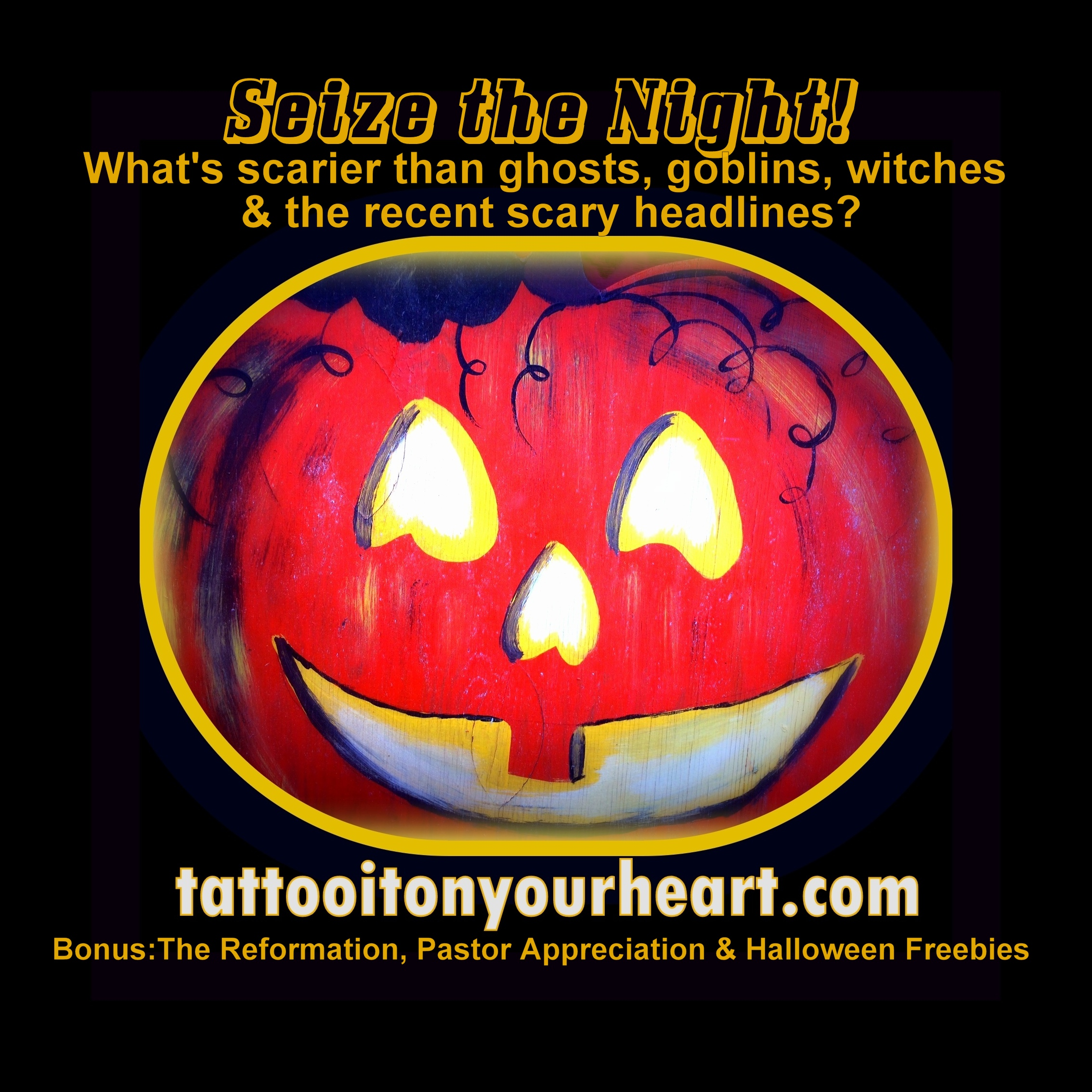 Tattoo_it_On_Your-Heart_Rachael_M_Colby_Seize_The_Night_The-Reformation_Halloween_Pastor_Appreciation