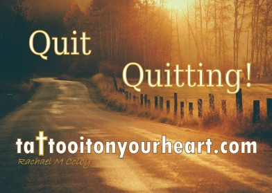 Tattoo-It-On-Your-Heart-Rachael-M-Colby-Quit-Quitting.jpg
