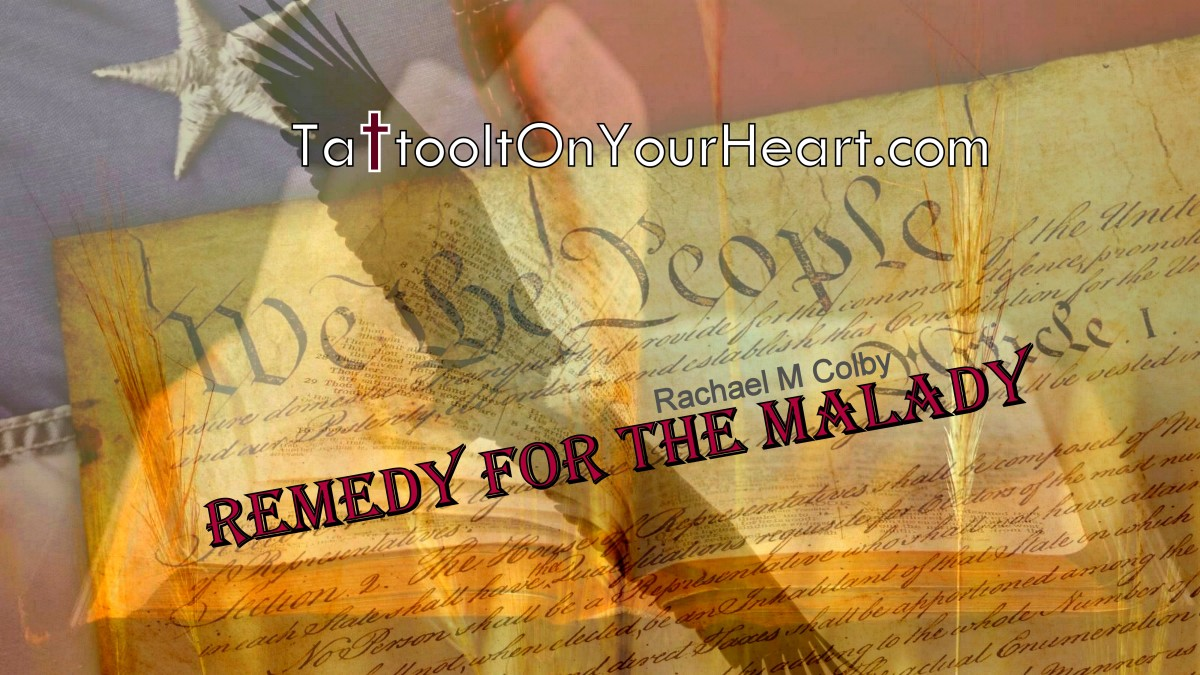 Remedy for theMalady
